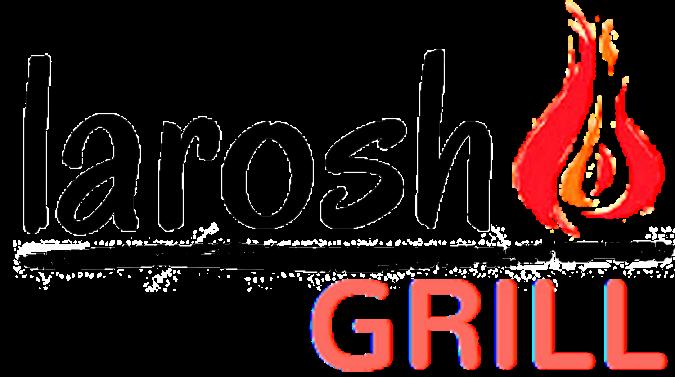Larosh Grill